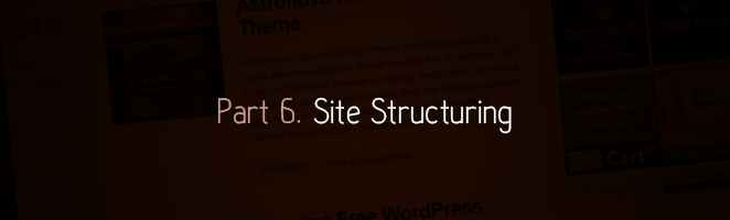 Part 6. Site Structuring